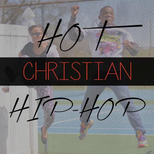 Hot Christian Hip-Hop's avatar