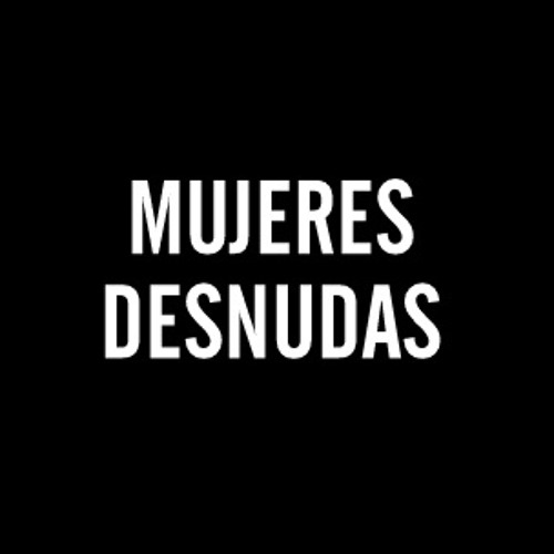 MUJERES DESNUDAS's avatar