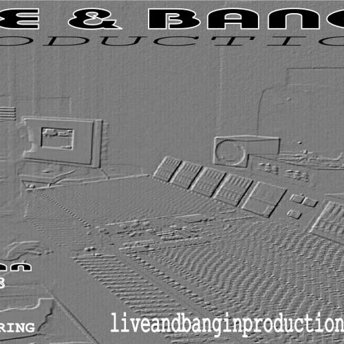 LiveandBanginProductions's avatar