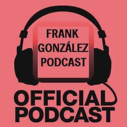 Frank Gonzalez Podcast's avatar