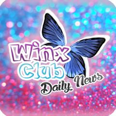 Winx Club Daily News