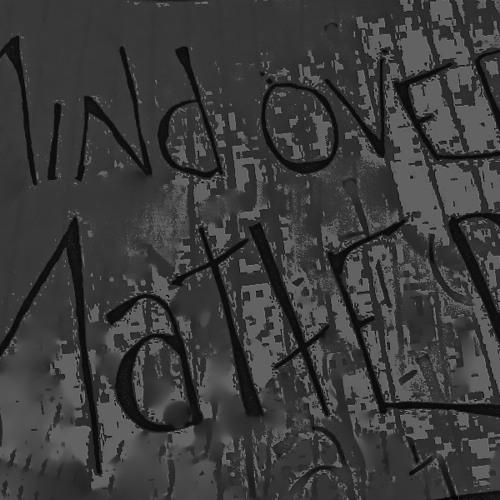 Mind Over Matter's avatar