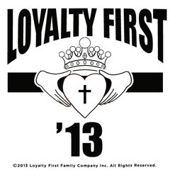 Loyalty First Fam