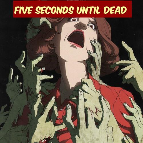 FIVE SECONDS UNTIL DEAD's avatar