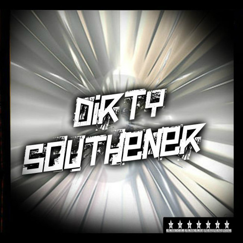 DIRTY SOUTHENER's avatar