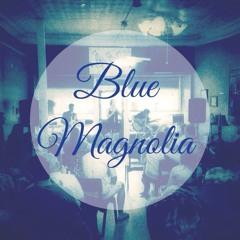 Blue Mag rehearsal tracks