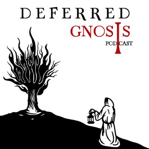 Deferred Gnosis Podcast's avatar