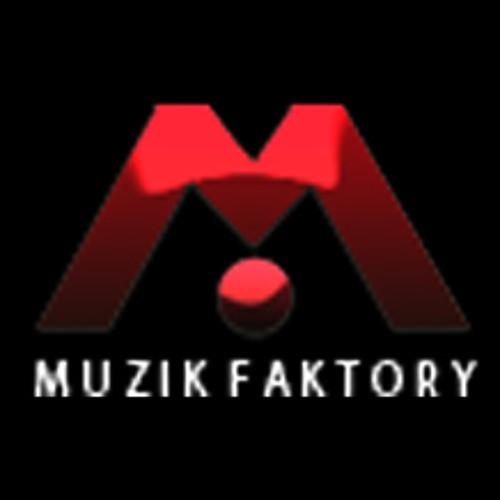 MuzikFaktory's avatar