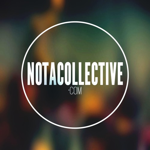 Not A Collective.'s avatar