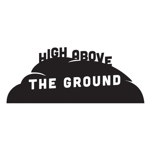 High Above the Ground's avatar