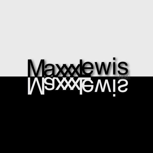 MaxxxLewis - HSM's avatar