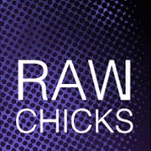 RAW CHICKS's avatar