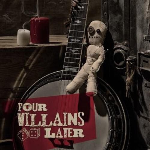 FOUR VILLAINS LATER's avatar