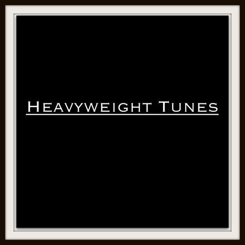 Heavyweight Tunes's avatar