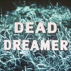 DEAD DREAMER