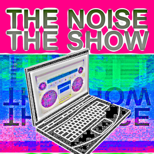 The Noise The Show's avatar