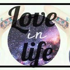 |love in life|