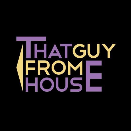 Thatguyfromhouse's avatar