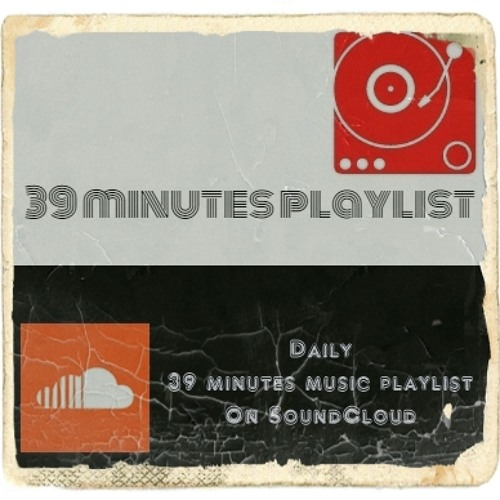 39 Minutes Playlist's avatar