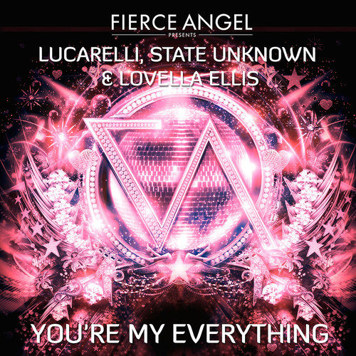 You're My Everything (Lucarelli & State Unknown F.t Lovella Ellis Full Vocal Mix)