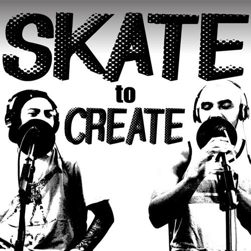 Skate To Create Podcast's avatar