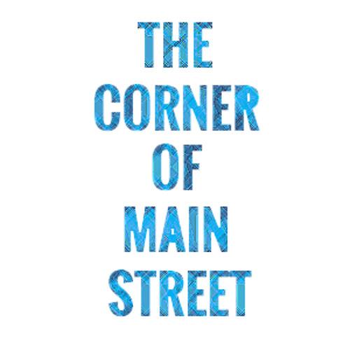 The Corner Of Main Street's avatar
