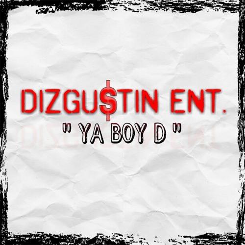 YaBoy D/ DIZGUSTIN ENT.'s avatar