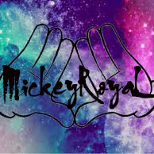 Mickey RoyaL's avatar