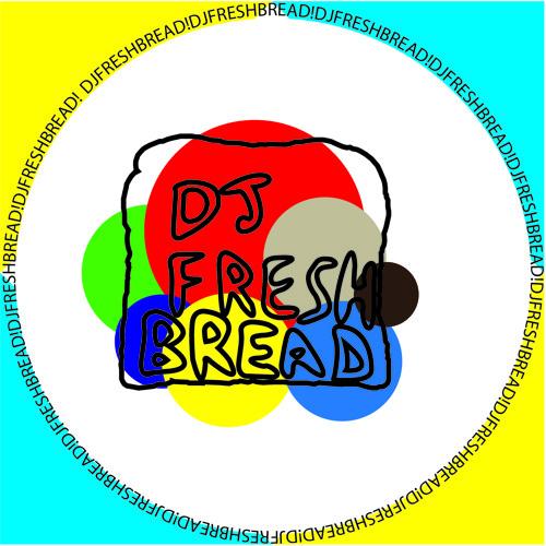 DJ Fresh Bread's avatar