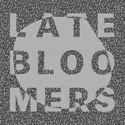 Late Bloomers's avatar