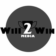 Will 2 Win Media, Inc.