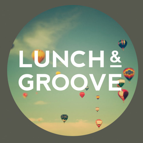 Lunch & Groove's avatar