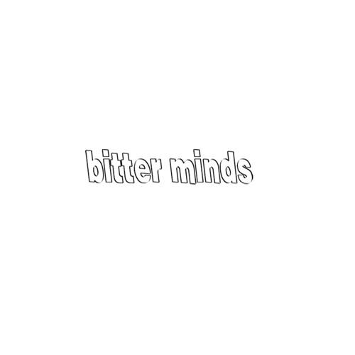 Bitter Minds