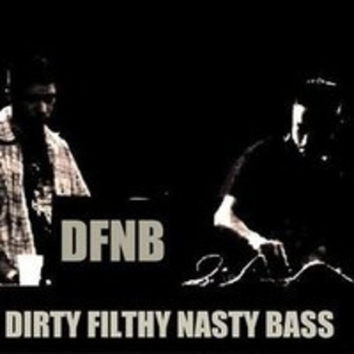 DIRTY FILTHY NASTY BASS's avatar