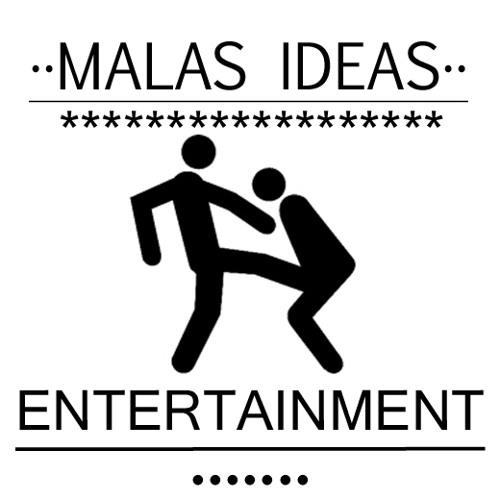 MalasideasEntertainment's avatar