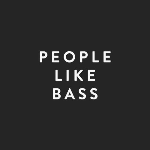 People Like Bass's avatar