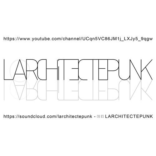 LARCHITECTEPUNK's avatar