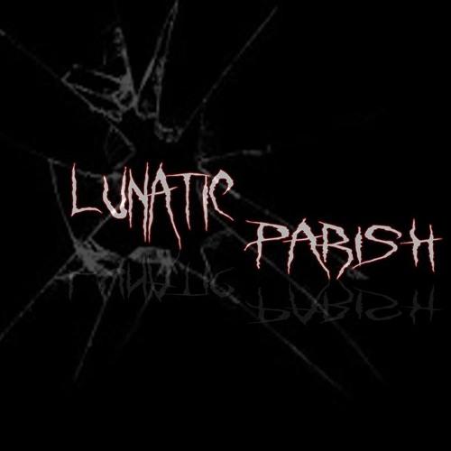 Lunatic Parish's avatar