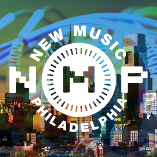 NewMusicPhiladelphia's avatar