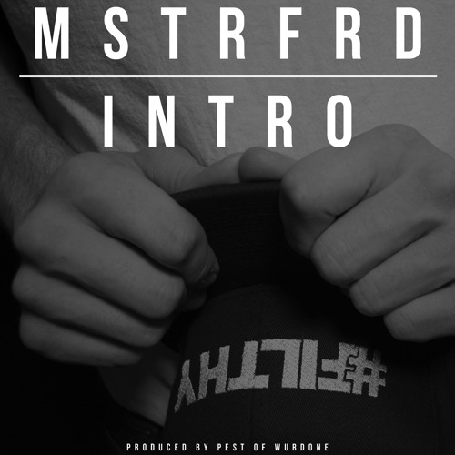 MSTRFRD PRESENTS #FILTHY's avatar