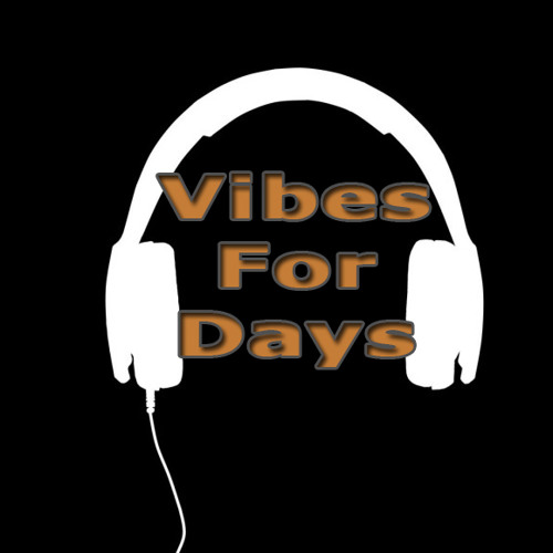 Vibes For Days's avatar