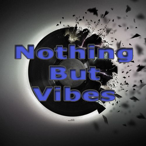 Nothing But Vibes's avatar
