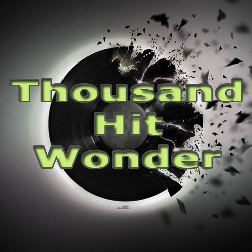 Thousand Hit Wonder's avatar