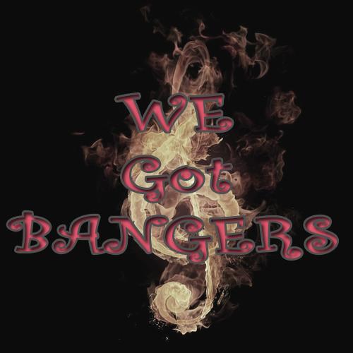 We Got Bangers's avatar
