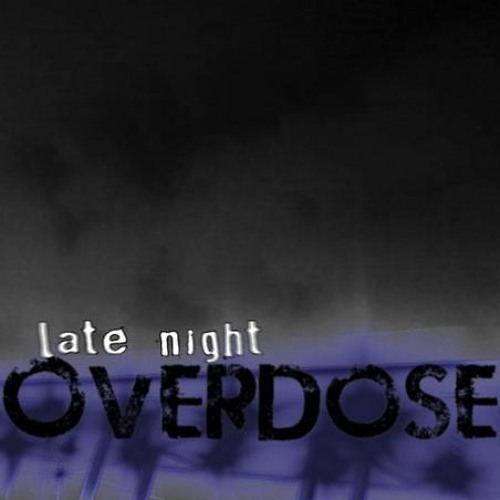 late night overdose's avatar