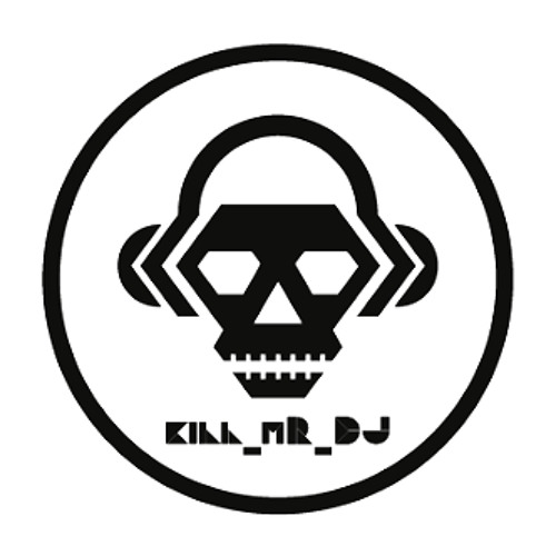 Kill_mR_DJ [2]'s avatar