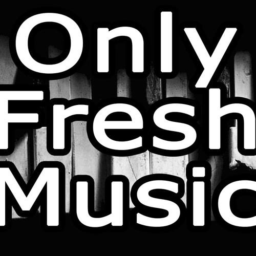 Only Fresh Music's avatar