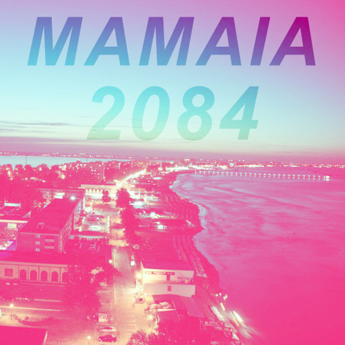 08.MAMAIA 2084 - DISTANT PARTY (BOOM BOOM)