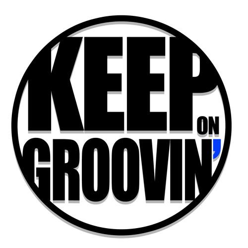 KEEP ON GROOVIN''s avatar
