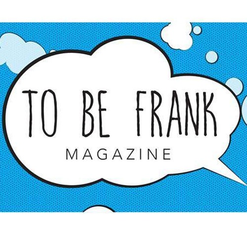 tobefrankmagazine's avatar